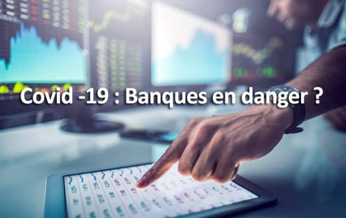 Les banques sont elles en danger