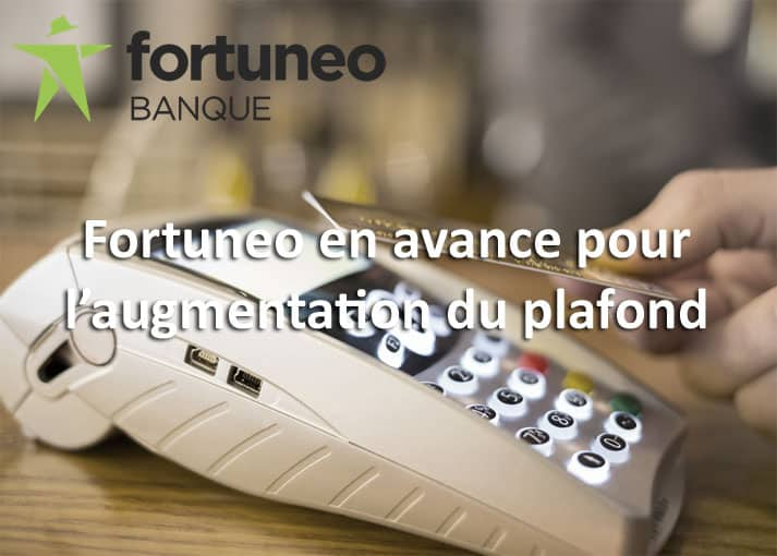 Augmentation du sans contact : Fortuneo en avance