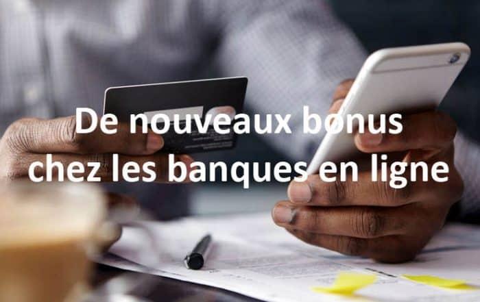 De nouveaux bonus chez les banques en ligne