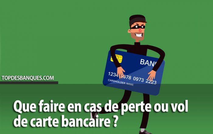 Perte ou vol de carte bancaire : Que faire?