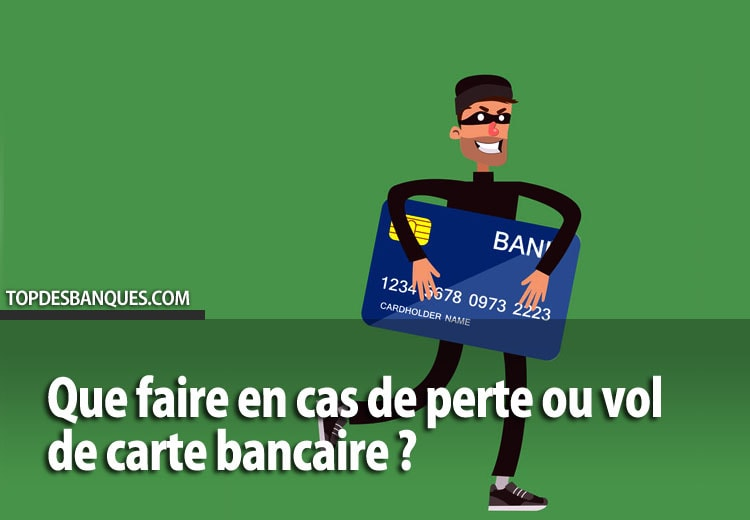 Perte ou vol de carte bancaire